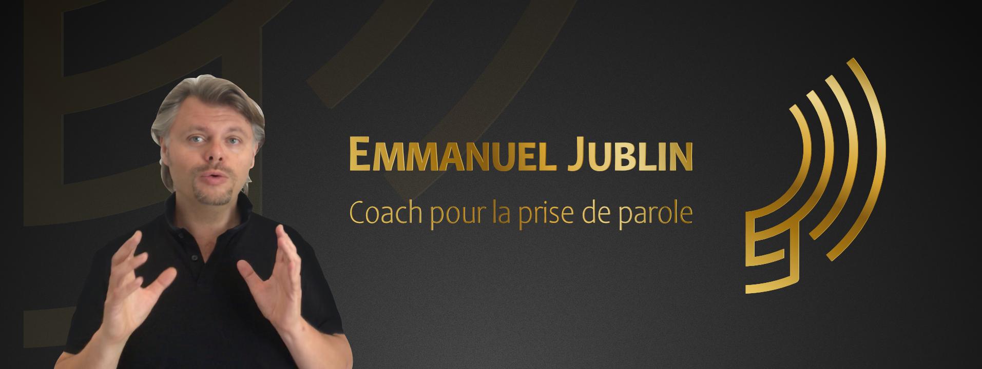 Emmanuel Jublin, coach pour la prise de parole